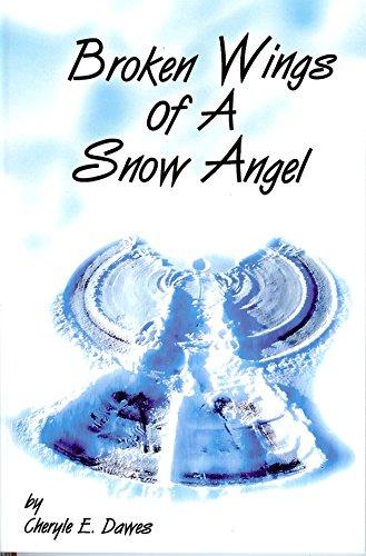9780982003695: Broken Wings of a Snow Angel