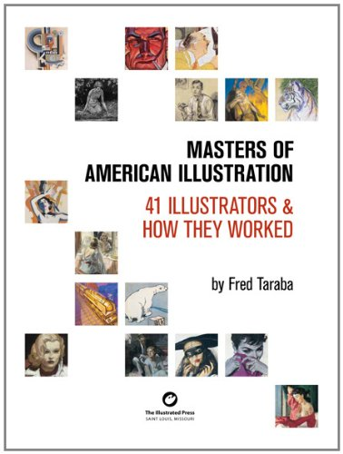 9780982004142: Masters of American Illustration: 41 Illustrators & How They Worked