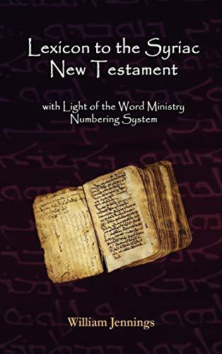 9780982008539: Lexicon to the Syriac New Testament