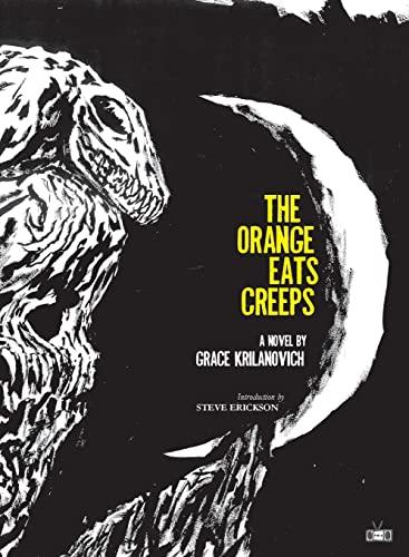 The Orange Eats Creeps: Krilanovich, Grace
