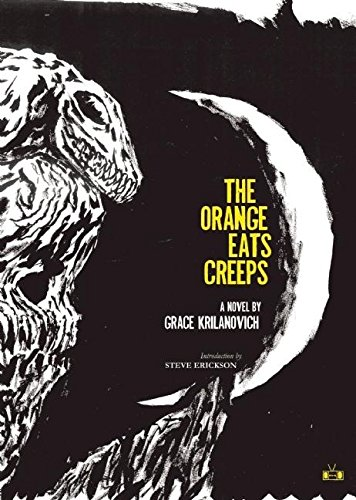 9780982015186: The Orange Eats Creeps