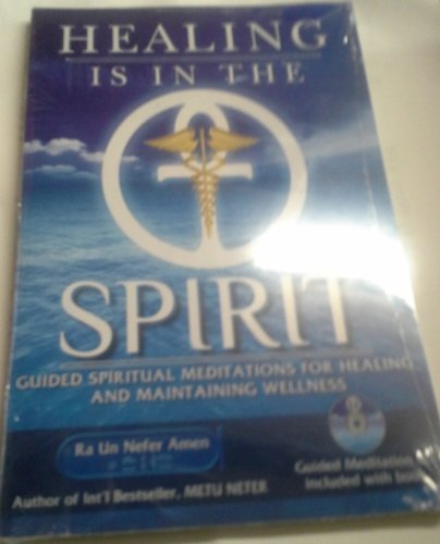 9780982015667: Healing Is in the Spirit (Book and Cd)