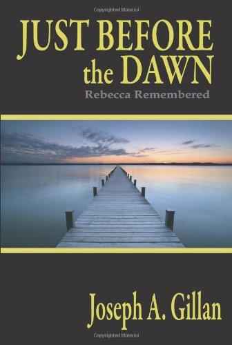Just Before The Dawn: Joseph A Gillan