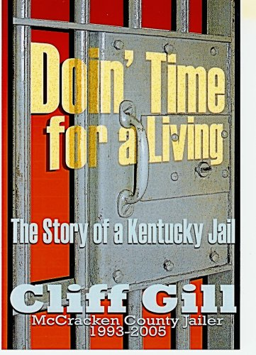 Doin' Time for a Living: Cliff Gill