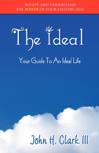 9780982030745: The Ideal: Your Guide to an Ideal Life (Monochrome Edition)