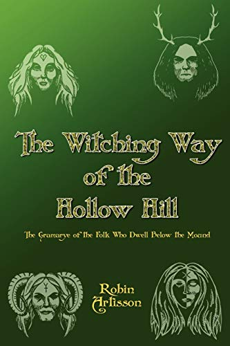 9780982031889: Witching Way of the Hollow Hill