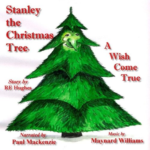 9780982032817: Stanley the Christmas Tree: A Wish Come True Audio Book