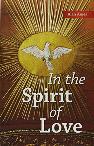In The spirit of Love (Talks and: Carver Alan Ames