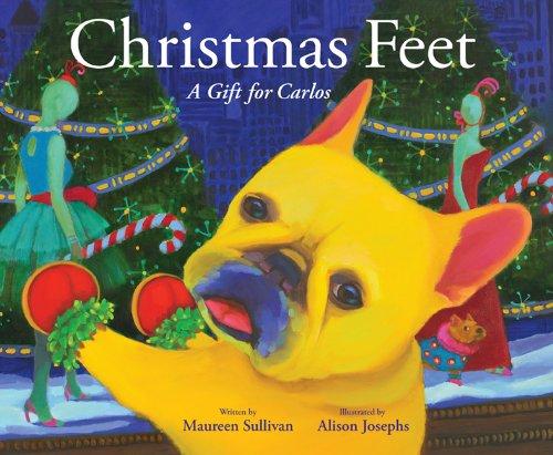 Christmas Feet (Carlos the French Bulldog): Sullivan, Maureen