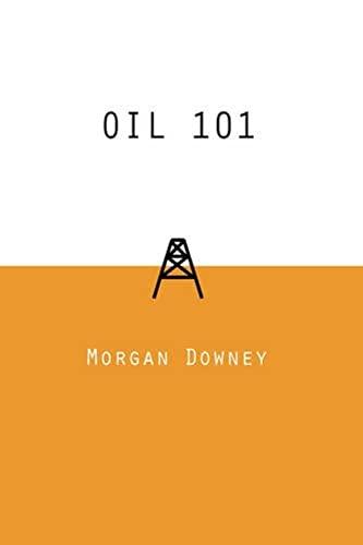 Oil 101: Morgan Downey
