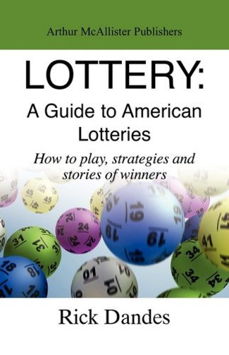 9780982044544: Lottery: A Guide to America Lotteries