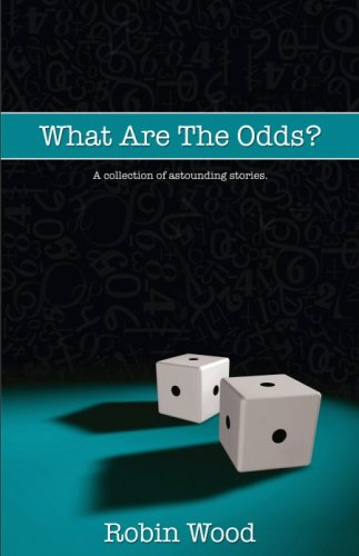 What Are The Odds?: Robin Wood