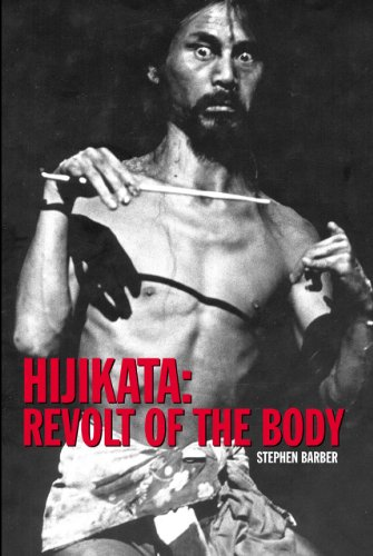 9780982046432: Hijikata: Revolt of the Body (Solar East)