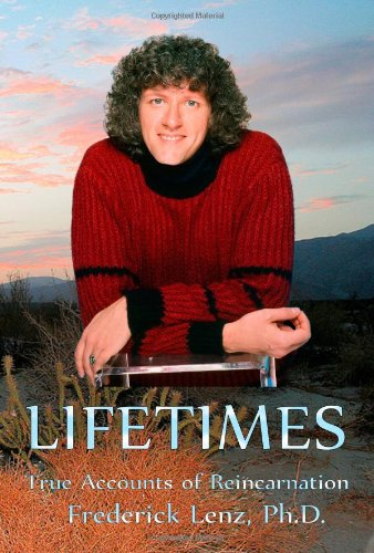 Stock image for Lifetimes - True Accounts of Reincarnation for sale by Better World Books