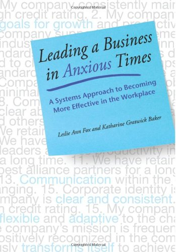 9780982051238: Leading a Business in Anxious Times