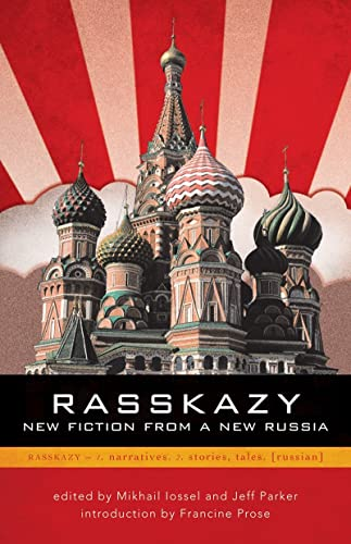 Rasskazy: New Fiction from a New Russia: Jeff Parker