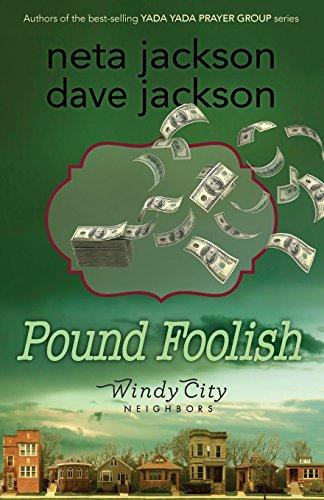 9780982054499: Pound Foolish (Windy City Neighbors)