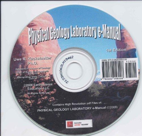 Physical Geology Laboratory e-Manual: Ph.D., Uwe Richard Kackstaetter