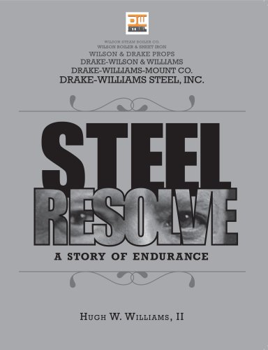 9780982058909: Steel Resolve: A Story of Endurance