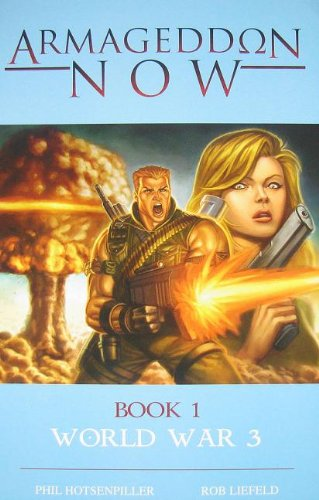 9780982059104: Armageddon Now: World War Book 1