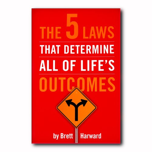 9780982060117: The 5 Laws That Determine All of Life's Outcomes