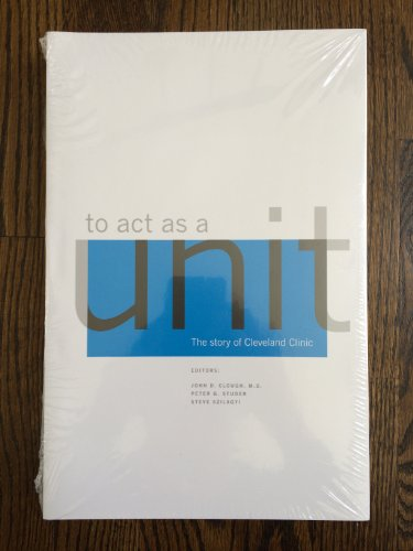 To Act as a Unit: The Story: Clough, John D.;