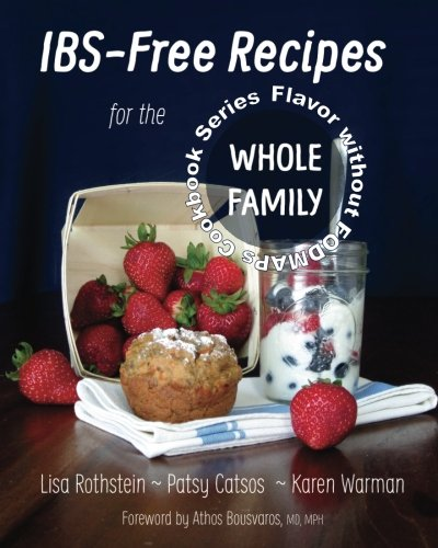 9780982063590: IBS-Free Recipes for the Whole Family (The Flavor without FODMAPs Series) (Volume 2)