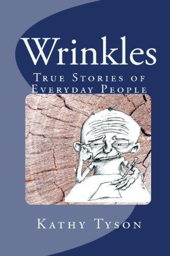 Wrinkles: True Stories of Everyday People: Tyson, Kathy
