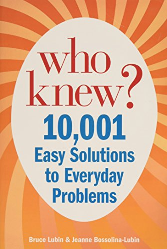 9780982066799: More Who Knew? Thousands of Money-saving Secrets for Cooking, Cleaning, and All Around Your Home