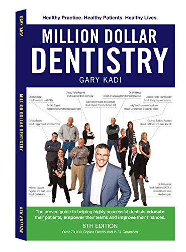 Million Dollar Dentistry: Gary Kadi