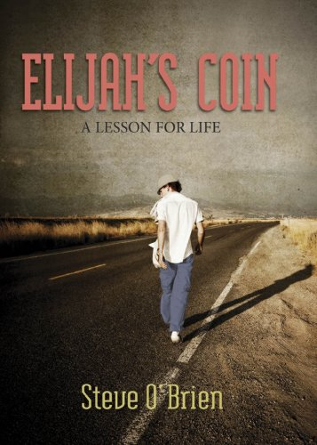 9780982073544: Elijah's Coin: A Lesson for Life