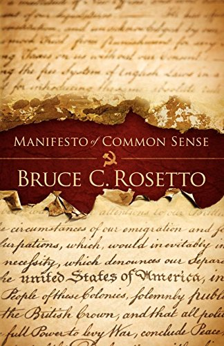 Manifesto of Common Sense: Bruce C. Rosetto