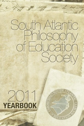 9780982076248: South Atlantic Philosophy of Education Society 2011 Yearbook