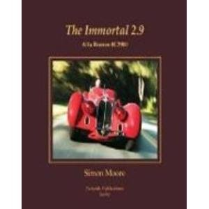 9780982077405: The Immortal 2.9 Alfa Romeo 8C2900 (Revised Edition)