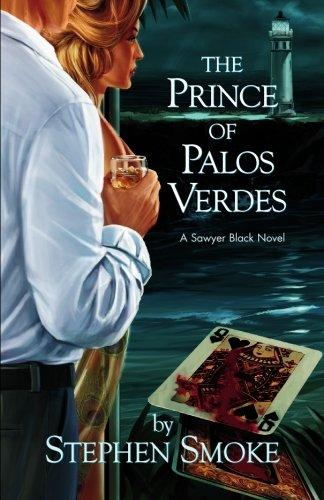 9780982078211: The Prince of Palos Verdes: A Sawyer Black Novel