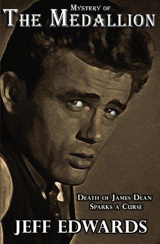 9780982079737: Mystery of The Medallion: Death of James Dean Sparks a Curse