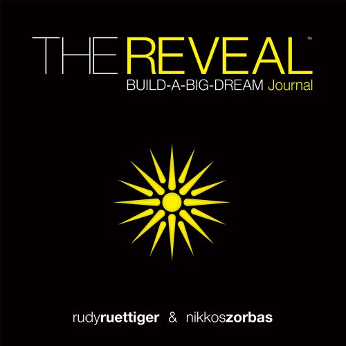 The Reveal, Build A Big Dream Journal: Rudy Ruettiger and Nikkos Zorbas