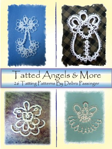 9780982084397: Tatted Angels & More 26 Tatting Patterns