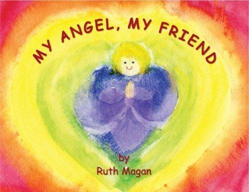 My Angel, My Friend