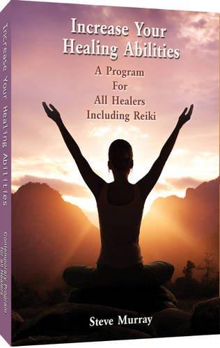 Increase Your Healing Abilities: Murray, Steve