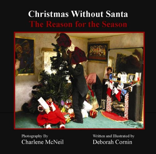 9780982089774: Christmas Without Santa - The Reason for the Season