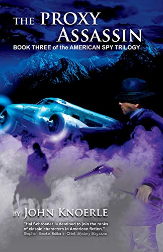"""9780982090398: """"The Proxy Assassin"""": """"Book Three of the American Spy Trilogy"""""""