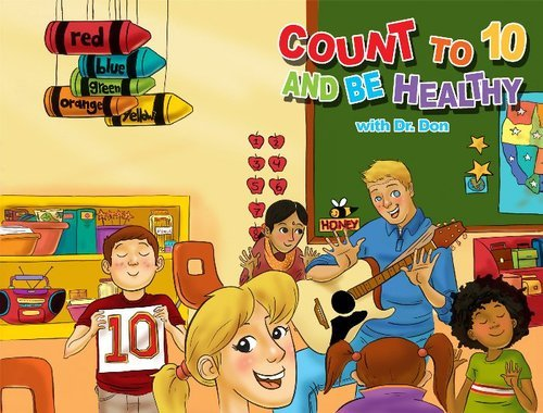 9780982090817: Count to Ten and be Healthy