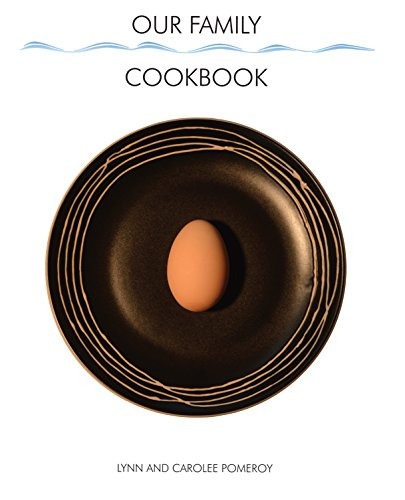9780982093948: Our Family Cookbook