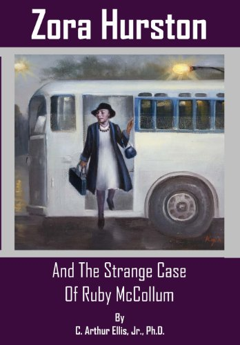 Zora Hurston And The Strange Case Of: Ellis Jr., C.