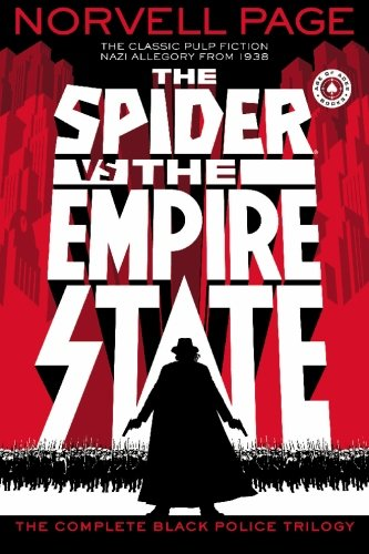 9780982095034: The Spider VS. The Empire State: The Complete Black Police Trilogy