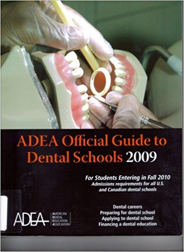 9780982095102: Official Guide to Dental Schools 2009: For Students Entering in Fall 2010