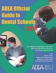 9780982095157: Official Guide to Dental Schools 2010: For Students Entering in Fall 2011