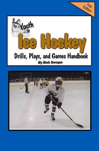 9780982096093: Youth Ice Hockey Drills, Plays, and Games Handbook (Drills and Plays Series 3, Book 8)