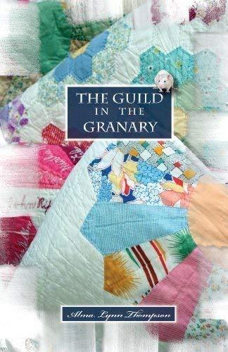 The Guild in the Granary: Alma Lynn Thompson